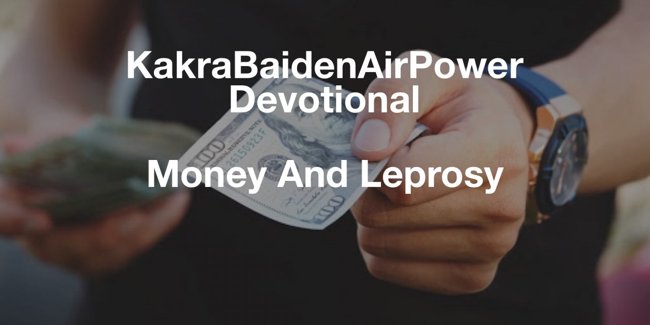 Money And Leprosy