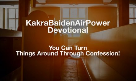 You Can Turn Things Around Through Confession!