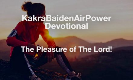 The Pleasure of The Lord!
