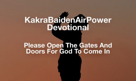 Please Open The Gates And Doors For God To Come In