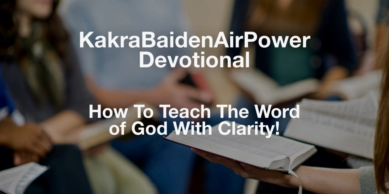 How To Teach The Word of God With Clarity!